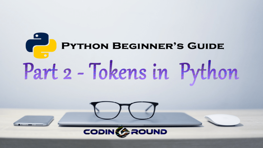 Tokens in Python